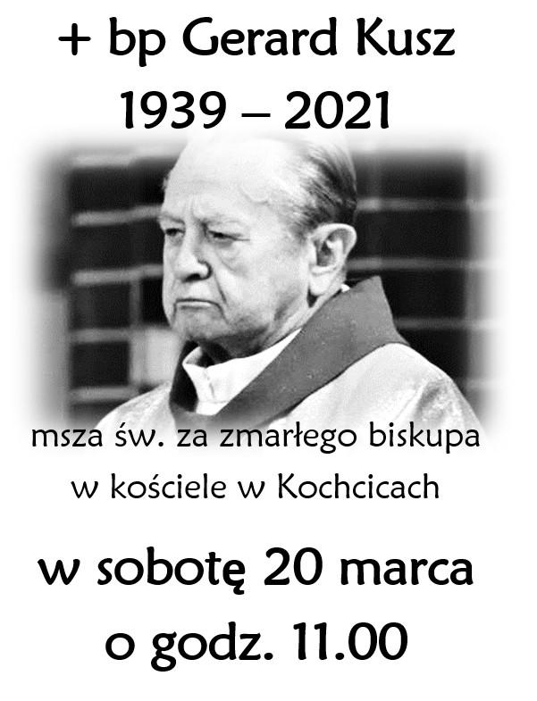 Żegnamy ks. biskupa Gerarda Kusza