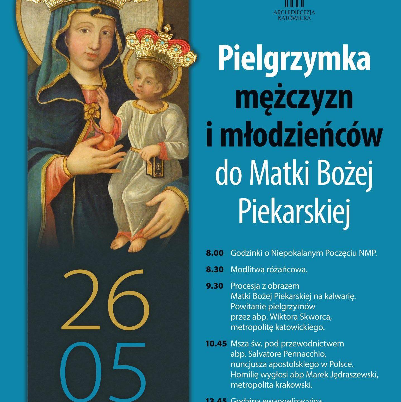 Pielgrzymka mężczyzn i młodzieńców do Matki Bożej Piekarskiej